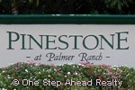 Pinestone community sign